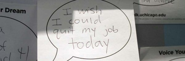"Note saying ""I wish I could quit my job today"""
